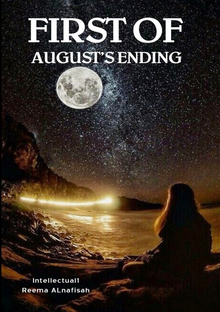 first of augusts ending