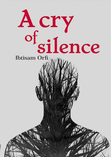 A Cry Of Silence